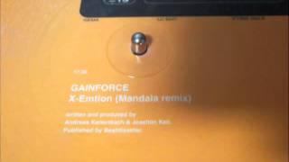 GAIN FORCE - X-EMTION (Mandala Remix)
