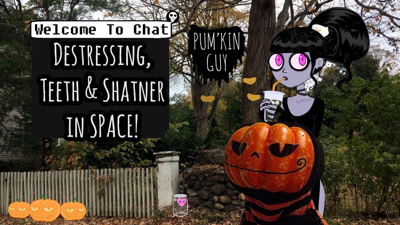 Download Destressing, Teeth & Shatner in SPACE! : Pum'Kin Guy