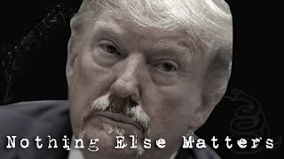 MetalTrump - Nothing Else Matters (Metallica)