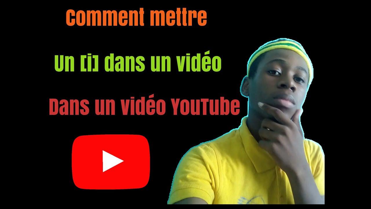 Comment mettre un [i] dans un vidéo YouTube