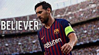 Gambar cover Lionel Messi - Believer | Skills & Goals ● FULL HD