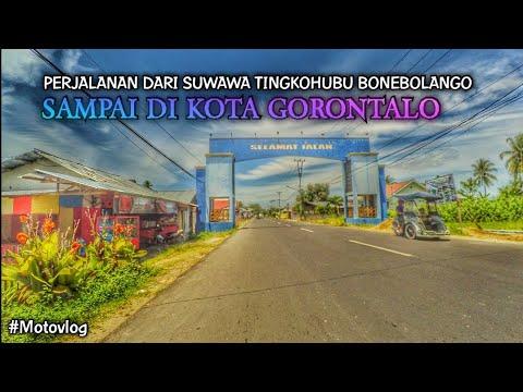 Gorontalo Dari Suwawa Tingkohubu Kabupaten Bonebolango Sampai Kota Gorontalo