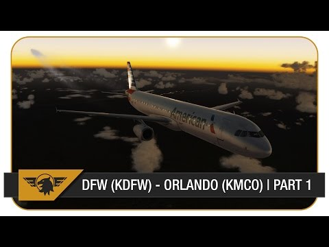 [P3D] FULL VATSIM ATC | Dallas Fort Worth (KDFW) - Orlando (KMCO) | American Airlines A321 | Part 1