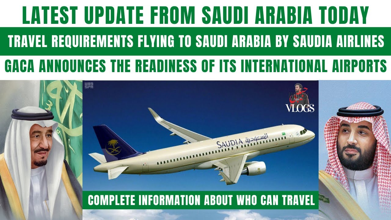 Saudi Airlines Latest Reform Travel Requirements|Saudi GACA New Circular About International Flights