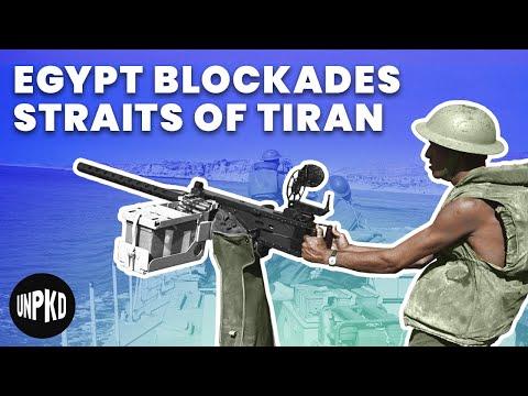 Egypt Blockades the Straits of Tiran | Six Day War Project #3