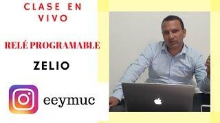 📽️Relé Programable ZELIO🎬 ANDRÉS FELIPE HURTADO
