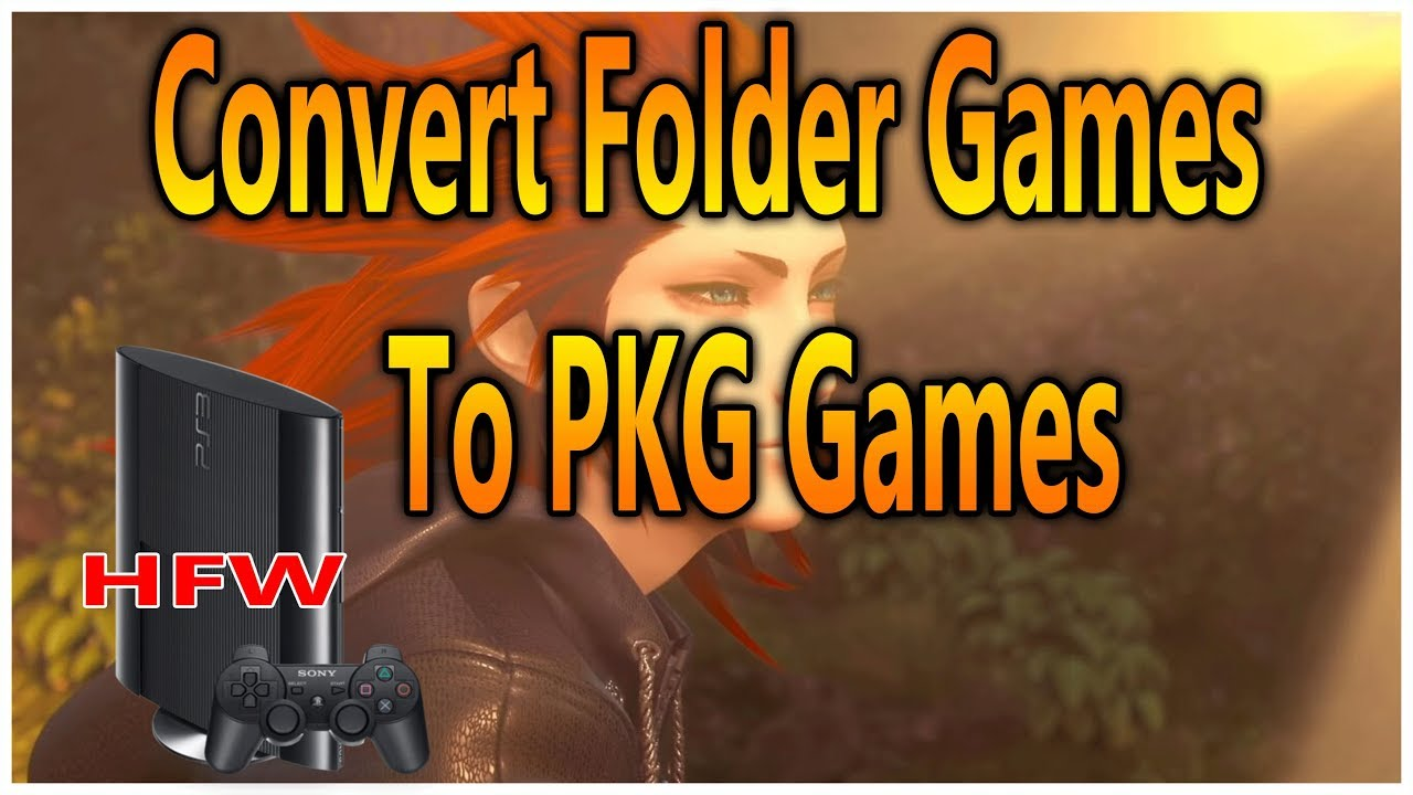 Convert PS3 Folder Games to PKG For All Han Exploited PS3 Console