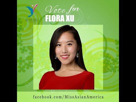 Flora Xu [2017 Miss Asian Social Media Contest - VOTE NOW!]