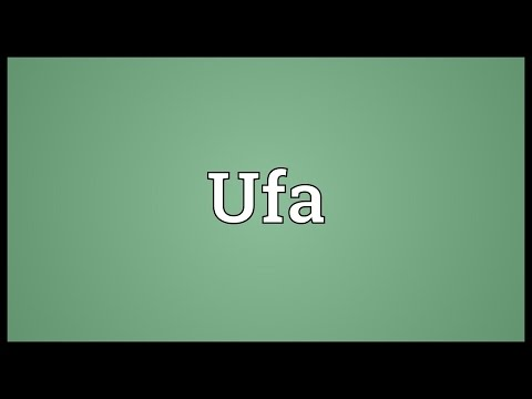 Ufa Meaning