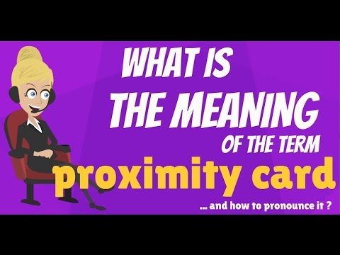 What Is Proximity Card What Does Proximity Card Mean Proximity Card Meaning Explanation