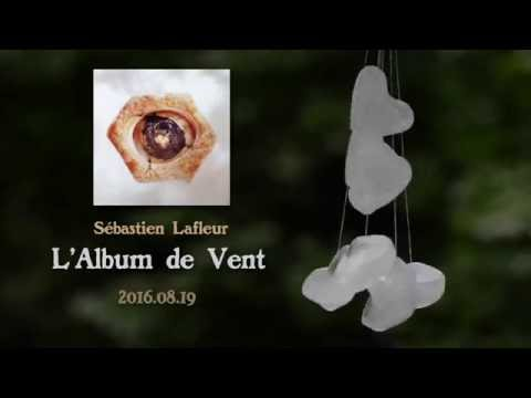 Sébastien Lafleur - L'Album de Vent