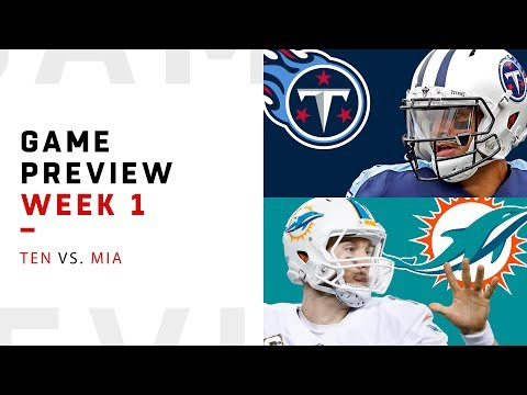 Tennessee Titans vs. Miami Dolphins   Week 1 Game Preview   NFL Playbook