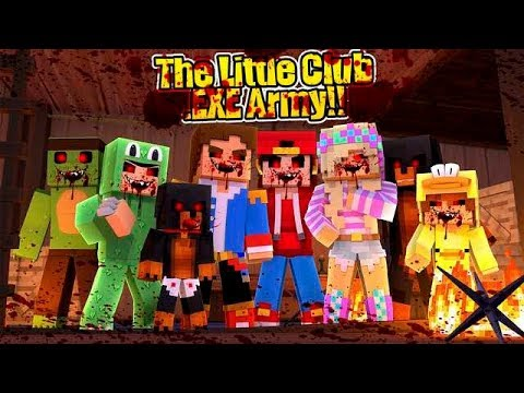 Minecraft EXE  THE EXE LITTLE CLUB ARMY IS ALMOST COMPLETE!