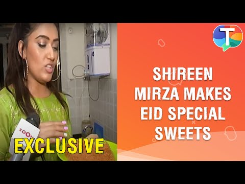 Ye Hai Mohabbatein Fame Shireen Mirza Makes SPECIAL Sweets For Eid | Exclusive