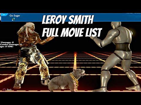 TEKKEN 7 - Leroy Smith Full Command List (All Moves) Wing Chun DLC Character 2019