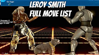 TEKKEN 7 - Leroy Smith Full Command List (All Moves) Wing Chun DLC Character 2019