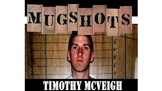 Mugshots: Timothy McVeigh - Home Grown Terrorist