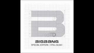 BIG BANG (빅뱅) -  Still Alive