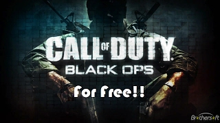 How To Install Call of Duty Black Ops On PC For Free!!