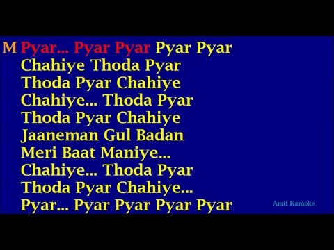 Chahiye Thoda Pyar - Kishore Kumar Hindi Full Karaoke with Lyrics
