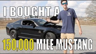I bought a 2011 Mustang GT with 150,000 miles!