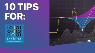 10 FabFilter Software Tips You Need To Know
