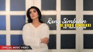 Rany Simbolon - Di Ho Do Cintakki ( Official Music Video )