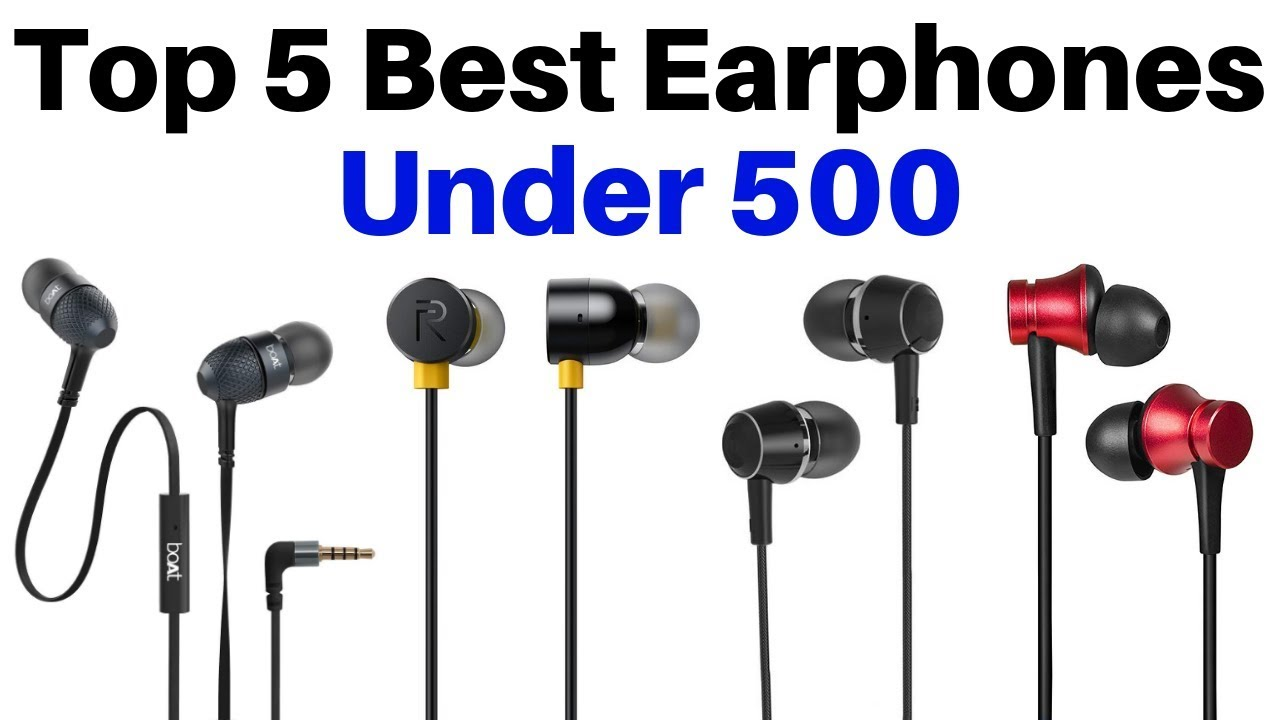 923c273cab8 Top 5 Best Earphones Under Rs. 500 in 2019 | Best Budget Headphones With  Good Bass & Sound Quality