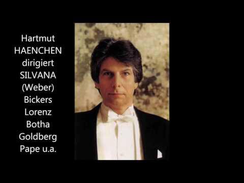 "Weber: ""Silvana"" - Teil I (live, Berlin 1994, Haenchen)"