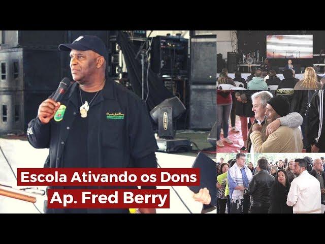 Escola Ativando os Dons - Ap. Fred Berry - Tenda da Benção