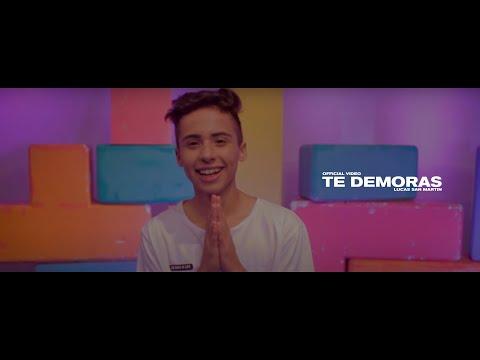 Lucas San Martin - Te demoras (Official Music Video)