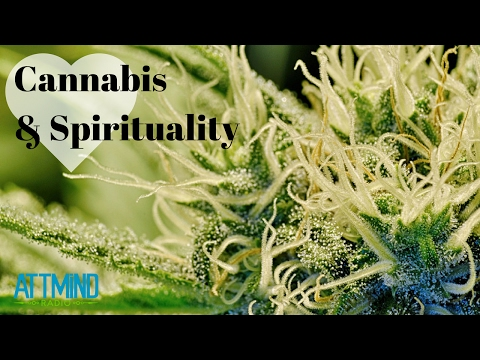 Cannabis & Spirituality w/ Stephen Gray ~ ATTMind Ep. 20