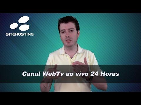 Como montar um Canal de Tv, WebTv ao vivo 24 Horas ?