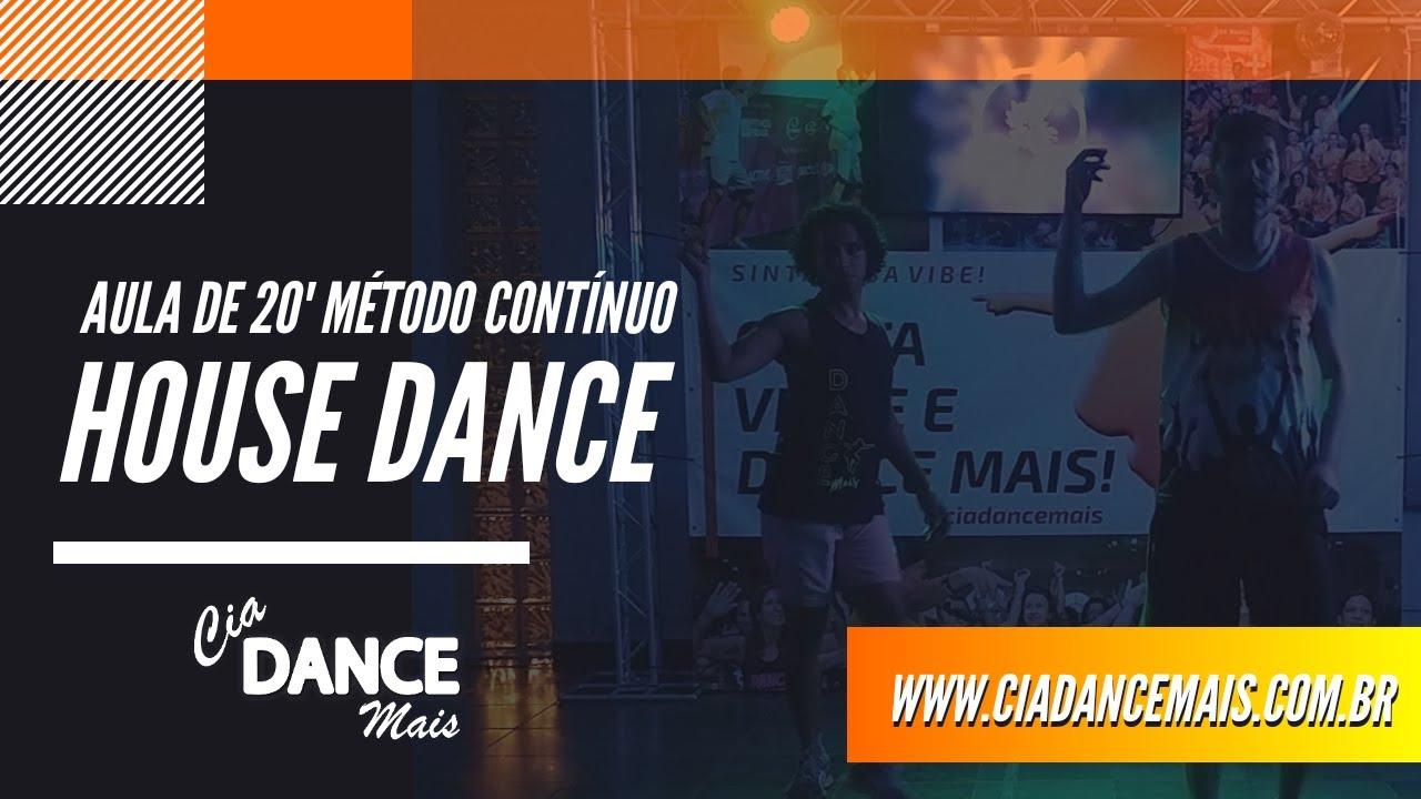 Aula de 20 minutos de House Dance (Nível iniciante)  - Cia Dance Mais (Método Contínuo)