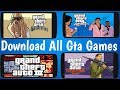 One Website Download All GTA Games for Android!Gta San Andreas,Gta Vice City,Chinatown,Gta 3
