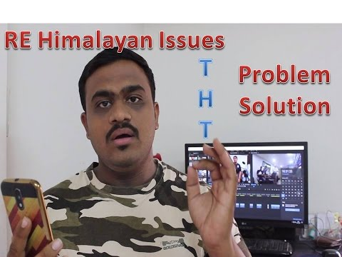 RE Himalayan Issues | Problem | Solution | THT | Montuned
