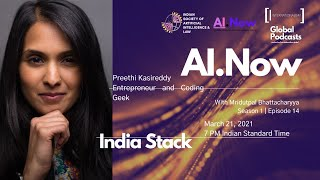 #AINow | Episode 14 | Season 1 | India Stack | Preethi Kasireddy