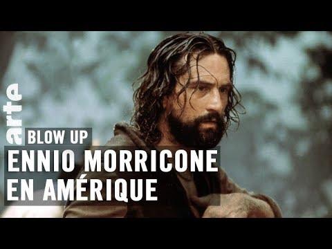 Ennio Morricone en Amérique par Thierry Jousse - Blow Up - ARTE