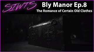 The Haunting Of Bly Manor Episode 8 The Romance Of Certain Old Clothes Standout Details