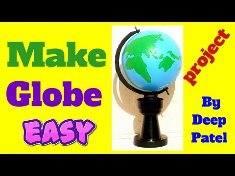 how to make a globe for school project model making for kids earth dj patel