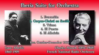 Albéniz: Iberia Suite, Munch & ONRTF (1966) アルベニス 組曲「イベリア」ミュンシュ