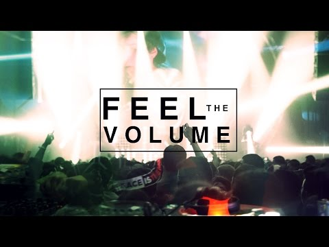 Feel The Volume - An EDM Documentary 2015