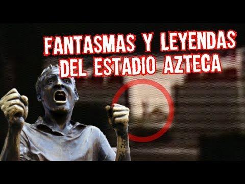 El niño Fantasma y Mas leyendas del Estadio Azteca Boser Salseo
