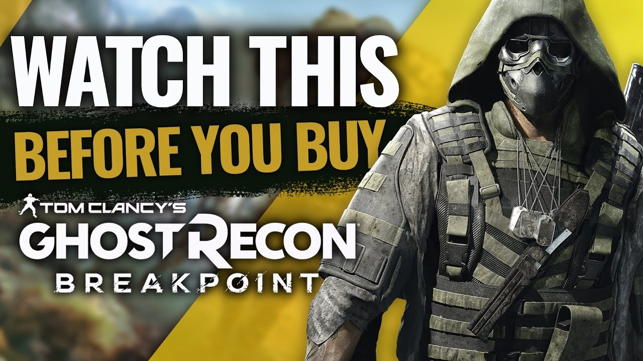 Watch This Before You Buy Ghost Recon: Breakpoint thumbnail