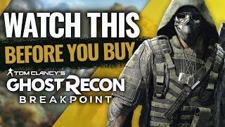 Watch This Before You Buy Ghost Recon: Breakpoint