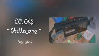 [1 HOUR] Stella Jang (스텔라장) ~ Colors Lyrics /가사