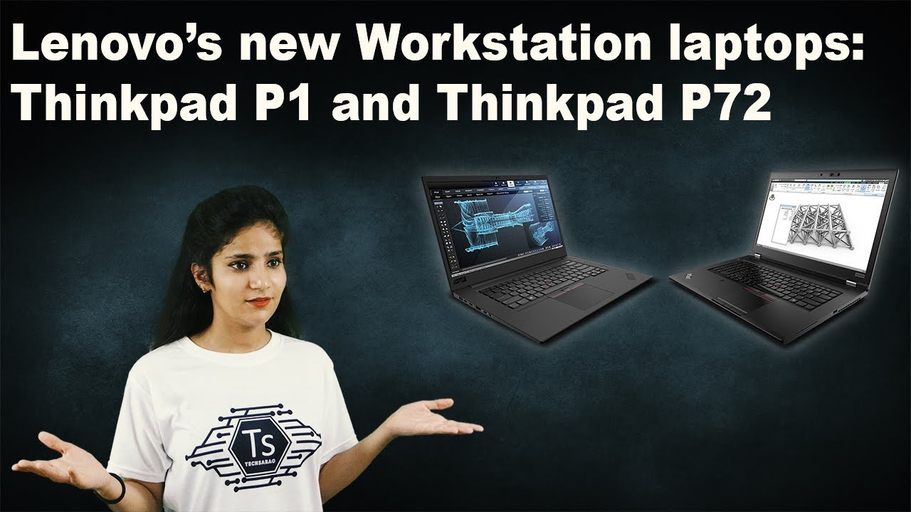 Lenovo launched High End Mobile Workstation  Thinkpad P1 and Thinkpad P72   Check out now! #Explained