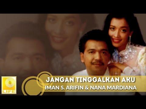 Jangan Tinggalkan Aku - Imam S. Arifin & Nana Mardiana (Official Audio)