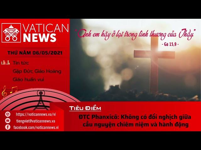 Radio thứ Năm 06/05/2021 - Vatican News Tiếng Việt