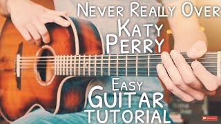 Never Really Over Katy Perry Guitar Tutorial // Never Really Over Guitar // Guitar Lesson #690 Video
